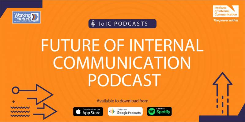 IoIC Podcast Series: The Future of Internal Communication